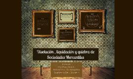 Copy of Disolución , liquidación y quiebra de Sociedades Mercantiles