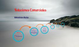 Relaciones comerciales Mexico-Asia