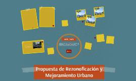 Propuesta de Rezonoficación y Mejoramiento Urbano