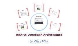 Irish vs. American Architecture