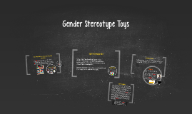 Copy of Gender Stereotype Toys