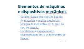 Elementos de máquinas e dispositivos mecânicos