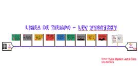 LINEA DE TIEMPO- LEV VYGOTSKY