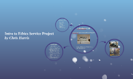Intro to Ethics Service Project