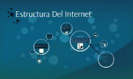 Estructura del Internet