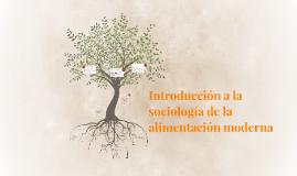 Introducción a la sociología de la alimentación moderna