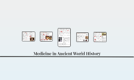 Medicine in Ancient World History