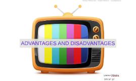 ADVANTAGES AND DISVANTAGES