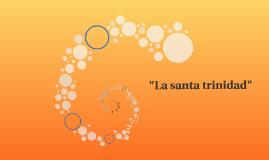 """La santa trinidad"""