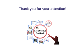 Use effective feedback