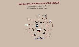 Doenças ocupacionais: riscos biológicos