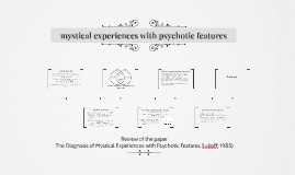 Mystical experiences with psychotic features