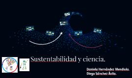 La sustentabilidad y su contribución en la ciencia.