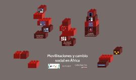 Movilizaciones y cambio social en África otoño 2017