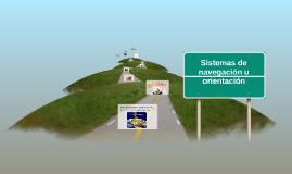 Sistemas de navegación u orientación