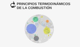 PRINCIPIOS TERMODINÁMICOS DE LA COMBUSTIÓN