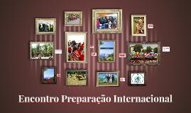 EPI-Encontro Preparação Internacional
