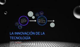 La innovación de la tecnología
