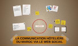 LA COMMUNICATION HÔTELIÈRE DU MAROC VIA LE WEB SOCIAL