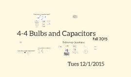 L4-4 Light Bulbs and Capacitors