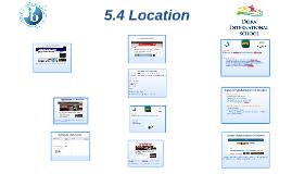 5.4 Location