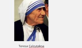 Teresa Calcutakoa