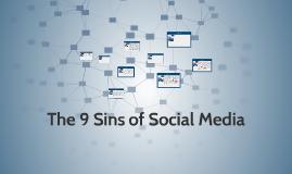 The 9 Sins of Social Media
