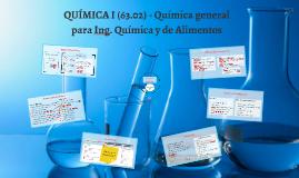 QUÍMICA I (63.02) - Turno 3
