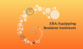 ERA: Equipping Resident Assistants