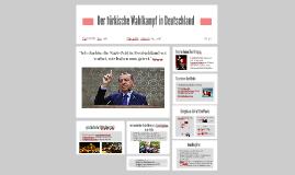 Der türkische Wahlkampf in Deutschland