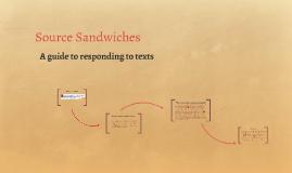 Source Sandwiches