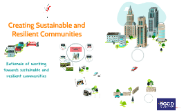 Creating Sustainable and Resilient Communities