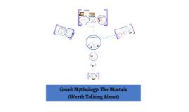 Copy of FULL VERSION Ancient Greek Mortals