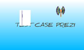 Copy of Test Prezi File