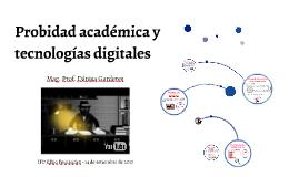 Probidad académica y tecnologías digitales