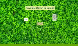 Juvenile Crime In Ireland