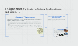 Trigonometry History,Modern Applications,and more...