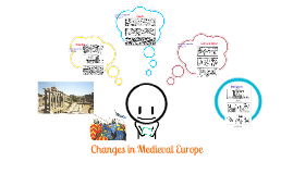 Change and Continuity in the Middle Ages