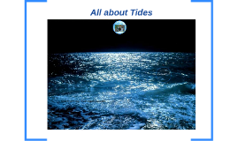 What are Tides?