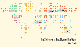 The Six Networks That Changed The World