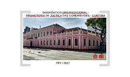 R1-  DIAGNÓSTICO ORGANIZACIONAL - PROMOTORIA DE JUSTIÇA DAS COMUN