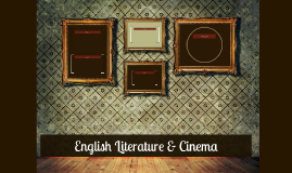 English Literature & Cinema