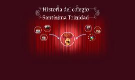 Historia del colegio Santísima Trinidad