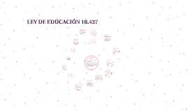 LEY DE EDUCACIÓN 18.437