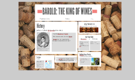 BAROLO: THE KING OF WINES