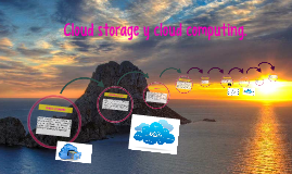 Cloud storage y cloud computing.