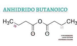 ANHIDRIDO BUTANOICO