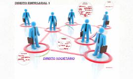 DIREITO EMPRSARIAL 1 - Sociedade Empresarial