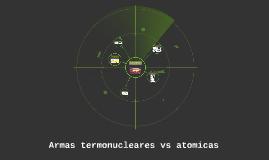 Armas termonucleares vs atómicas