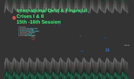International Debt & Financial Crises I & II
